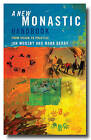 A New Monastic Handbook: From Vision to Practice by Ian Mobsby, Mark Berry (Paperback, 2014)