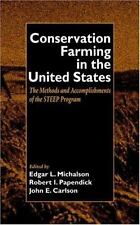 Conservation Farming in the United States: Methods and Accomplishments of the ST
