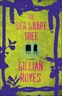 The Sea Grape Tree by Gillian Royes (Paperback / softback, 2014)