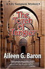 The Torch of Tangier: A Lily Sampson Mystery by Aileen G Baron (Paperback / softback, 2007)