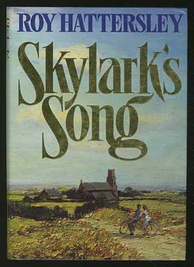 Skylark's Song,Roy Hattersley