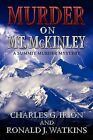 Murder on McKinley by Charles G Irion, Ronald J Watkins (Paperback / softback, 2010)
