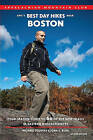 AMC's Best Day Hikes Near Boston: Four-Season Guide to 60 of the Best Trails in Eastern Massachusetts by Michael Tougias, John S Burk (Paperback / softback, 2011)