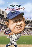Who Was Babe Ruth? (pb) Sports,baseball By Joan Holub