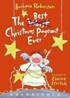 The Best Christmas Pageant Ever by Barbara Robinson (CD-Audio, 2007)