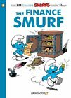 The Smurfs #18: The Finance Smurf by Peyo (Hardback, 2014)