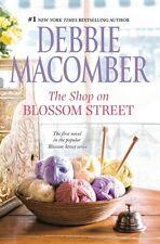 Blossom Street: The Shop on Blossom Street by Debbie Macomber (2013, Paperback)