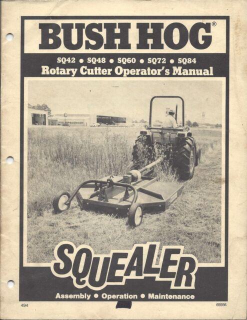 Bush Hog Squealer Rotary Cutter Operator Manual 65556
