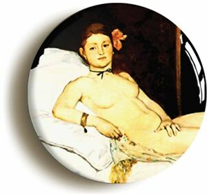 OLYMPIA-EDOUARD-MANET-BADGE-BUTTON-PIN-1inch-25mm-diameter-ART-IMPRESSIONISM