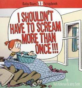 I-Shouldn-039-t-Have-to-Scream-More-Than-Once-by-Kirkman-Rick