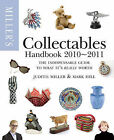 Miller's Collectables Handbook: 2010-2011 by Mark Hill, Judith Miller (Paperback, 2010)