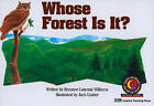 Whose Forest Is It? by Rozanne Lanczak Williams (Paperback / softback, 2015)