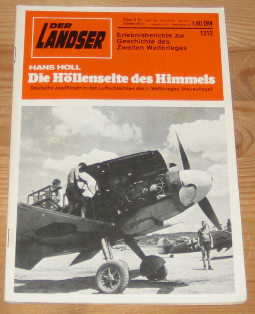 The WW 1212 - the Hells Side of Heaven-German Fighter Pilots in the LUF