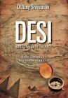 Desi Words Speak of the Past: Indo-Aryans in the Ancient Near East by Dr. Liny Srinivasan (Hardback, 2011)