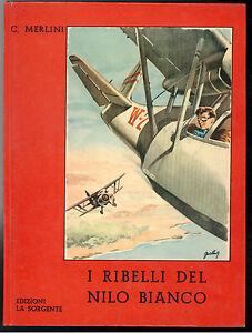 Section SpéCiale Merlini Carlo I Ribelli Del Nilo Bianco La Sorgente 1955 Teen Agers 2 Performance Fiable