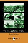The Hohenzollerns in America (Dodo Press) by Stephen Leacock (Paperback / softback, 2007)