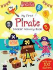 My First Pirate Sticker Activity Book by Ian Cunliffe 9781407139906