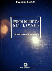 SANTONI-LEZIONI-DI-DIRITTO-DEL-LAVORO-II-2-I-CONTRATTI-DI-LAVORO-IL-RAPPORTO-ESI