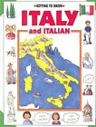 Getting to Know Italy and Italian by Emma Sansone, Kim Woolley (Paperback)