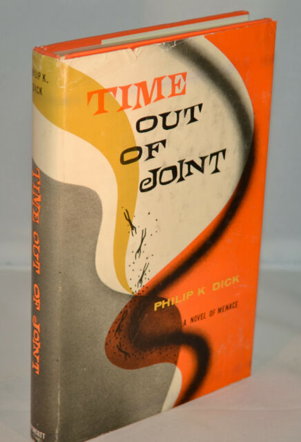 Philip K Dick - Time Out Of Joint - First Edition