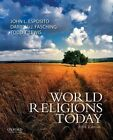 World Religions Today by Darrell J. Fasching, John L. Esposito, Todd T. Lewis (Paperback, 2014)