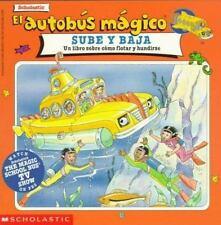 The Magic School Bus: El Autobus Magico Sube y Baja : Un Libro sobre Como...