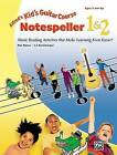 Alfred's Kid's Guitar Course Notespeller 1 & 2  : Music Reading Activities That Make Learning Even Easier! by Ron Manus, L C Harnsberger, Ran Manus (Paperback / softback, 2005)