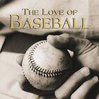 The Love of Baseball by Publications International, Ltd. (Hardback, 2005)