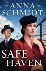 Safe Haven by Anna Schmidt (Paperback, 2014)