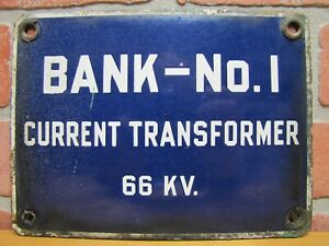 BANK-No-1-CURRENT-TRANSFORMER-Old-Porcelain-Industrial-Sign-Steampunk-Machinery