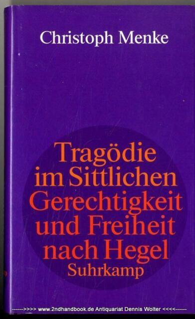 Tragödie im Sittlichen v. Christoph Menke 3518582348