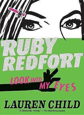 Ruby Redfort Look Into My Eyes by Child, Lauren