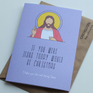 Image Is Loading Funny Birthday Card If You Were Jesus Humour
