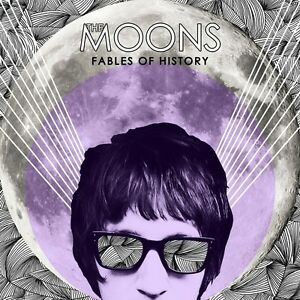 THE MOONS - FABLES OF HISTORY  CD - ROCK / INDEPENDENT - 12 TRACKS - NEU