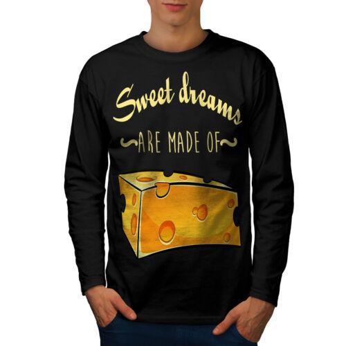 SWEET Dreams formaggio Uomini Manica Lunga T-shirt Nuovewellcoda