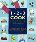 1-2-3 Cook by Rozanne Gold (Hardback, 2006)