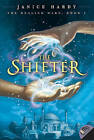 The Healing Wars: Book I: The Shifter by Janice Hardy (Paperback / softback)