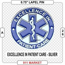 Excellence in Patient Care Silver Lapel Pin Nurse EMT Paramedic EMS RN PA Dr A26