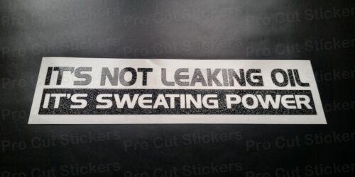 Leaking Oil Sweating Power Glitter Vinyl Die Cut Car Window Bumper Sticker Decal
