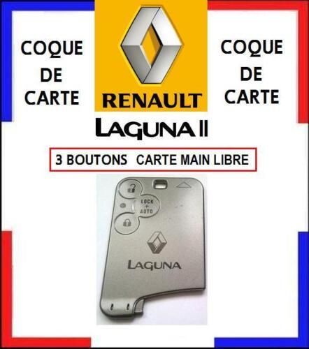 COQUE de CARTE modèle MAIN LIBRE 3 boutons RENAULT LAGUNA 2 livrée sous 48H!!
