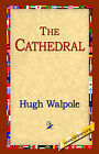 The Cathedral by Hugh Walpole (Paperback / softback, 2004)