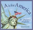 A is for America: An American Alphabet by Gregory Roberts G, Scillian Devin, Devin Scillian (Hardback, 2001)
