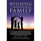 Building a Successful Family Lee Dr Paul A. Paperback Print on Demand Book