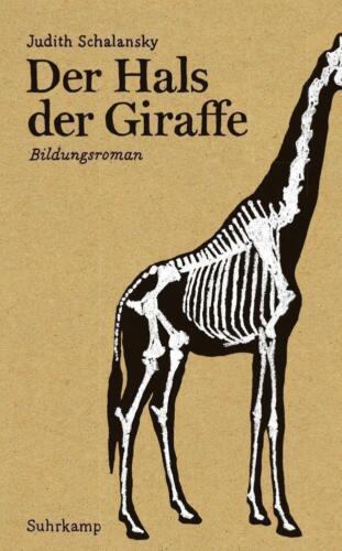 1 von 1 - Schalansky, Judith - Der Hals der Giraffe: Bildungsroman (suhrkamp taschenbu //2