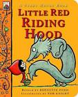 Little Red Riding Hood by Bernette Ford (Board book, 2015)