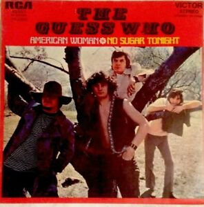 The-Guess-Who-7-034-1970-American-Woman-No-sugar-tonight-RCA-49651
