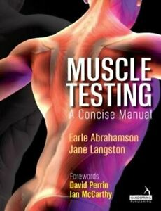 Muscle-Testing-A-Concise-Manual-by-Earle-Abrahamson-9781912085651-Brand-New