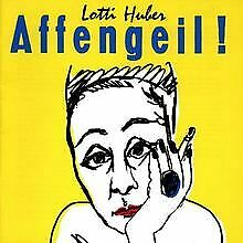 Affengeil-von-Huber-Lotti-CD-Zustand-gut