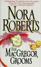 The MacGregors: The MacGregor Grooms No. 10 by Nora Roberts (1998, Paperback)