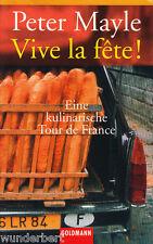 *- VIVE la FÊTE! - Peter MAYLE tb (2003)
